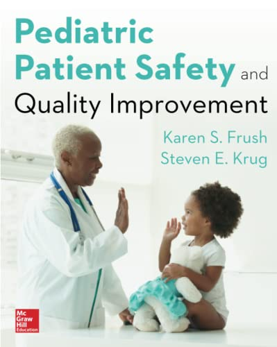 9780071827362: Pediatric Patient Safety and Quality Improvement