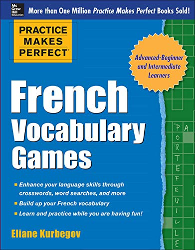 9780071827478: Practice Makes Perfect French Vocabulary Games (Practice Makes Perfect Series)