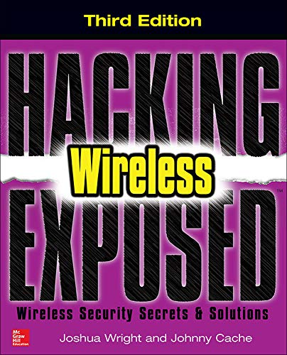 9780071827638: Hacking Exposed Wireless, Third Edition: Wireless Security Secrets & Solutions