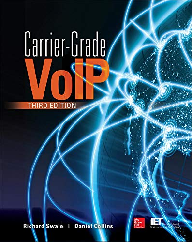 9780071827713: Carrier Grade Voice Over IP, Third Edition (Electronics)