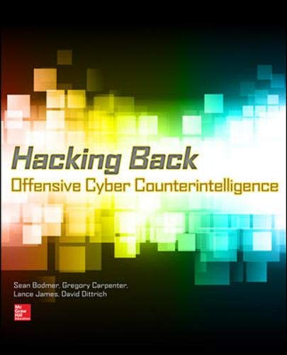 9780071827744: Hacking Back: Offensive Cyber Counterintelligence