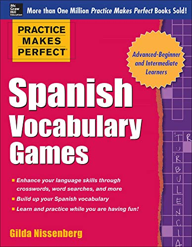 9780071827874: Practice Makes Perfect Spanish Vocabulary Games (Practice Makes Perfect Series)