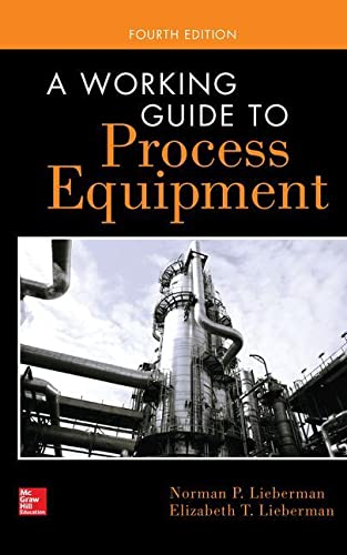 9780071828062: A Working Guide to Process Equipment