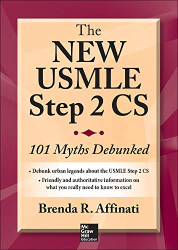 9780071828130: The New USMLE Step 2 CS: 101 Myths Debunked