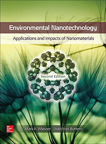 9780071828444: Environmental Nanotechnology, Second Edition