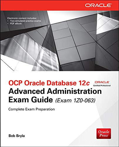 9780071828680: OCP Oracle Database 12c Advanced Administration Exam Guide (Exam 1Z0-063) (Oracle Press)