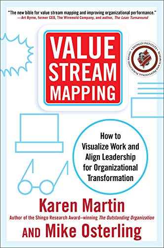 9780071828918: Value Stream Mapping: How to Visualize Work and Align Leadership for Organizational Transformation
