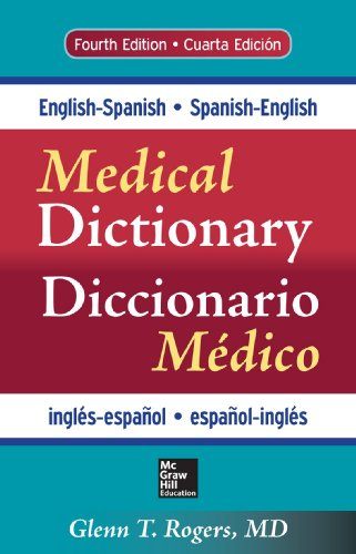 9780071829113: English-Spanish/Spanish-English Medical Dictionary, Fourth Edition (A & L Lange Series)