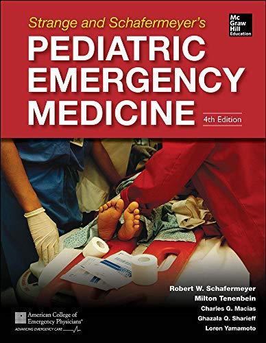 9780071829267: Strange and Schafermeyer's Pediatric Emergency Medicine, Fourth Edition