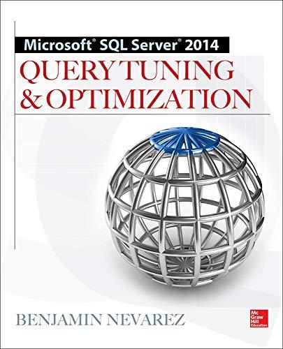 9780071829427: Microsoft SQL Server 2014 Query Tuning & Optimization