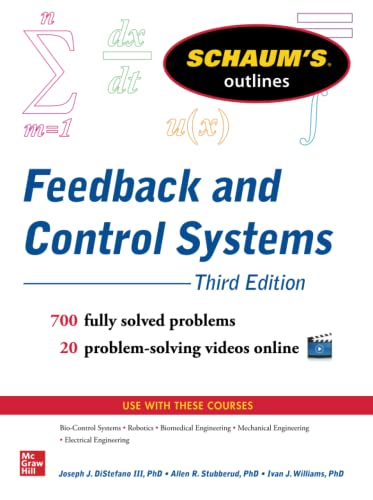 Schaum's Outline of Feedback and Control Systems,: Ivan J. Williams,