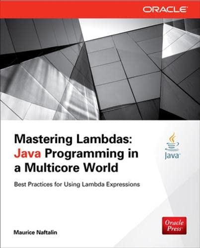 9780071829625: Mastering Lambdas: Java Programming in a Multicore World (Oracle Press)