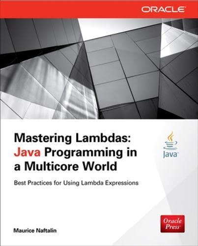 9780071829625: Mastering Lambdas: Java Programming in a Multicore World (Oracle Press)