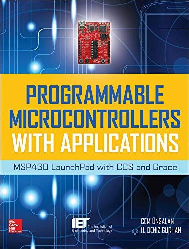 9780071830034: Programmable Microcontrollers with Applications: MSP430 LaunchPad with CCS and Grace