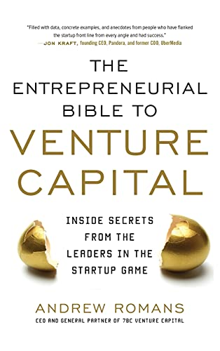 9780071830355: THE ENTREPRENEURIAL BIBLE TO VENTURE CAPITAL: Inside Secrets from the Leaders in the Startup Game