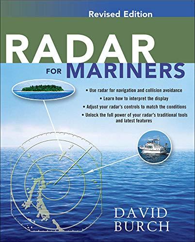 Radar for Mariners, Revised Edition: Burch, David
