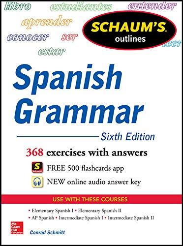 9780071830416: Schaum's Outline of Spanish Grammar, 6th Edition