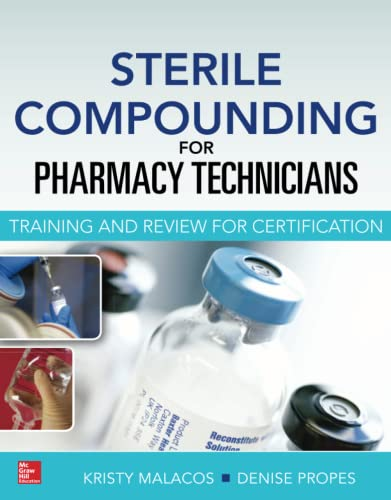 9780071830430: Sterile Compounding for Pharm Techs--A text and review for Certification