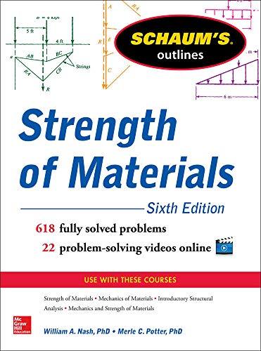 9780071830805: Schaum's Outline of Strength of Materials, 6th Edition (Schaum's Outlines)