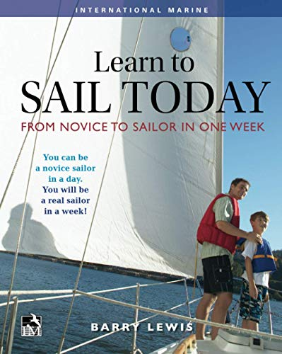 9780071830881: Learn to Sail Today: From Novice to Sailor in One Week (International Marine-RMP)