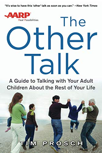 9780071830980: AARP The Other Talk: A Guide to Talking with Your Adult Children about the Rest of Your Life