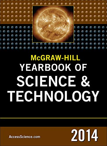 9780071831062: McGraw-Hill Education Yearbook of Science and Technology 2014 (McGraw-Hill's Yearbook of Science & Technology)