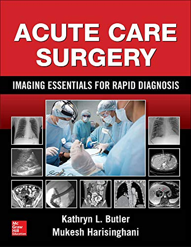 9780071831208: Acute Care Surgery: Imaging Essentials for Rapid Diagnosis