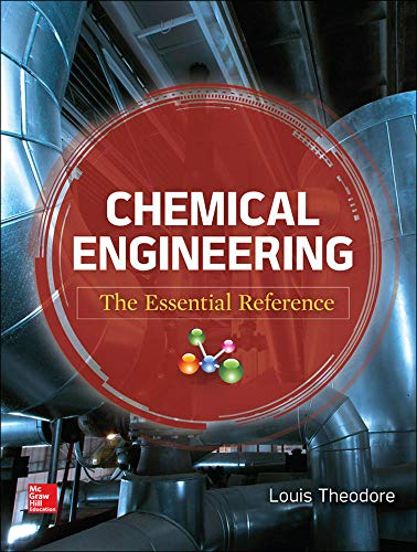 9780071831314: Chemical Engineering: The Essential Reference