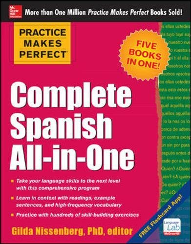 9780071831352: Practice Makes Perfect Complete Spanish All-in-One