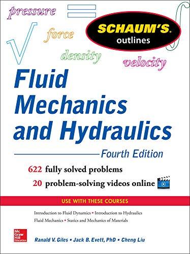 9780071831451: Schaum's Outline of Fluid Mechanics and Hydraulics, 4th Edition (Schaum's Outline Series)