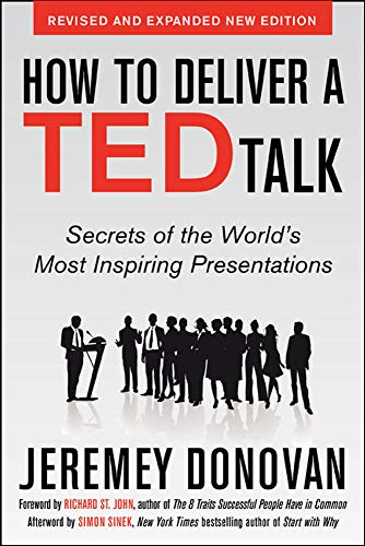 9780071831598: How to Deliver a TED Talk: Secrets of the World's Most Inspiring Presentations, revised and expanded new edition, with a foreword by Richard St. John and an afterword by Simon Sinek