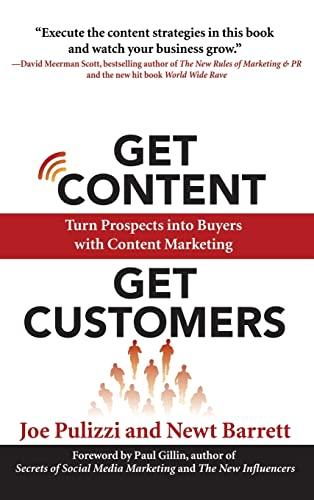 9780071831734: Get Content Get Customers