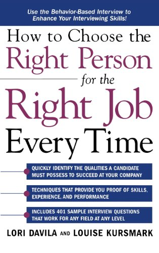 9780071831741: How to Choose the Right Person for the Right Job Every Time