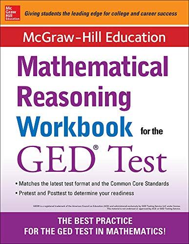 9780071831833: McGraw-Hill Education Mathematical Reasoning Workbook for the GED Test