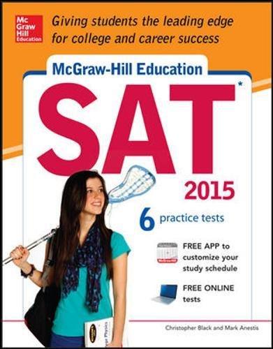 9780071831932: McGraw-Hill Education SAT 2015 (Mcgraw Hill's Sat)