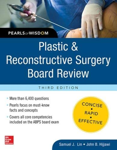 9780071832014: Plastic and Reconstructive Surgery Board Review: Pearls of Wisdom, Third Edition