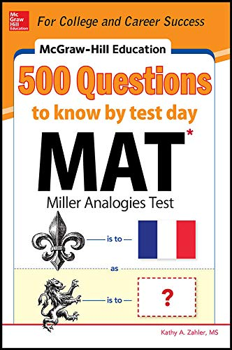 9780071832106: McGraw-Hill Education 500 MAT Questions to Know by Test Day (McGraw-Hill's 500 Questions)