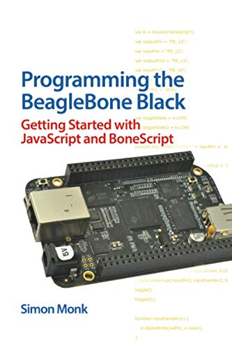 9780071832120: Programming the BeagleBone Black: Getting Started with JavaScript and BoneScript (Electronics)