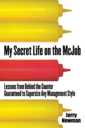 9780071832311: My Secret Life on the McJob: Lessons from Behind the Counter Guaranteed to Supersize Any Management Style