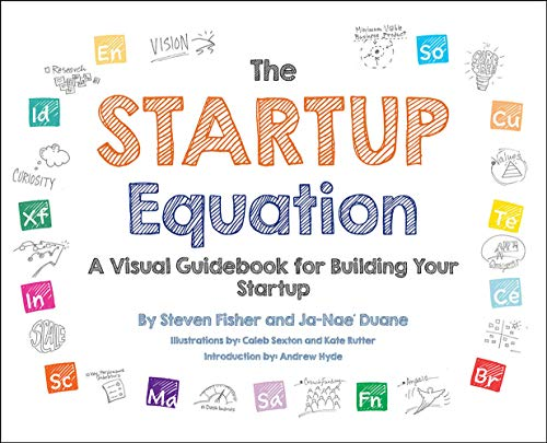 9780071832366: The Startup Equation: A Visual Guidebook to Building Your Startup