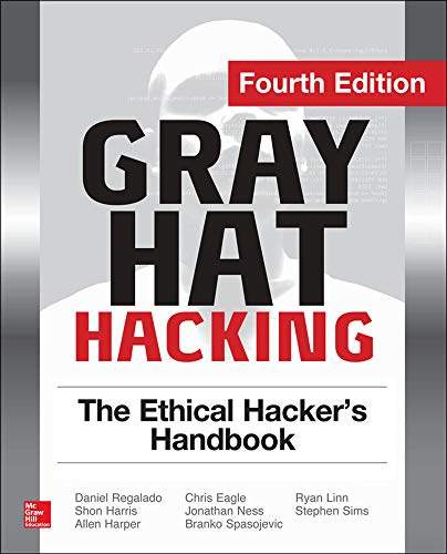 9780071832380: Gray Hat Hacking The Ethical Hacker's Handbook, Fourth Edition