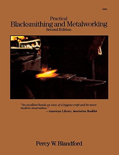 9780071832403: Practical Blacksmithing and Metalworking