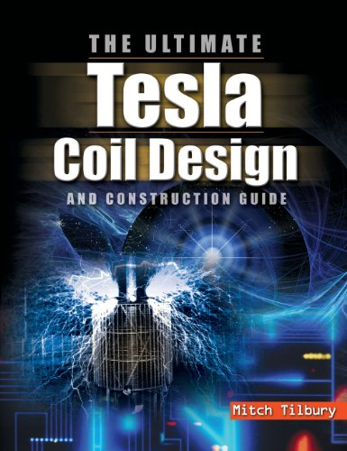 9780071832458: The ULTIMATE Tesla Coil Design and Construction Guide (H/C)