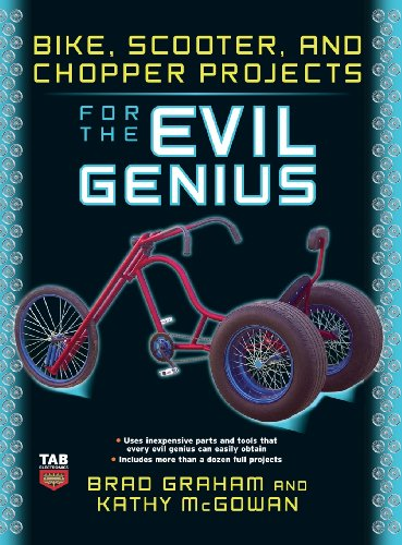 9780071832656: Bike Scooter & Chopper Projects for the Evil Genius