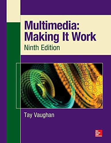 9780071832885: Multimedia: Making It Work, Ninth Edition