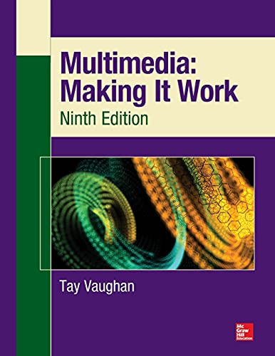 9780071832885: Multimedia: Making It Work, Ninth Edition