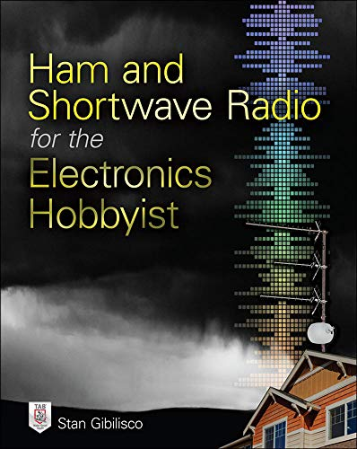 9780071832915: Ham and Shortwave Radio for the Electronics Hobbyist