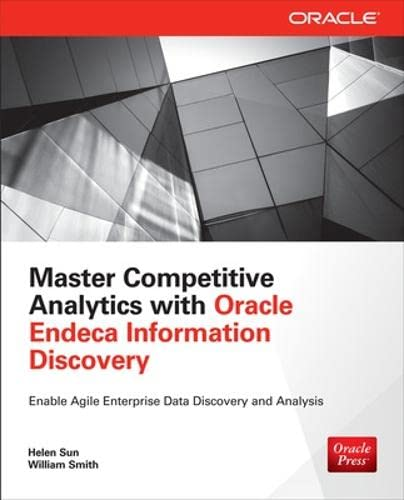 9780071833189: Master Competitive Analytics With Oracle Endeca Information Discovery