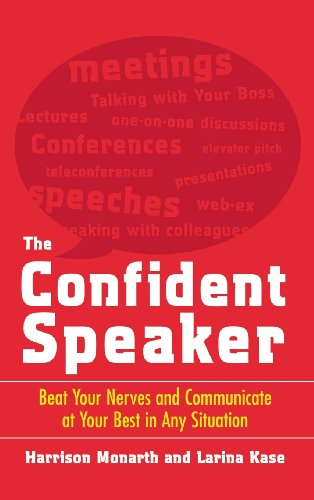 9780071833431: The Confident Speaker: Beat Your Nerves and Communicate at Your Best in Any Situation
