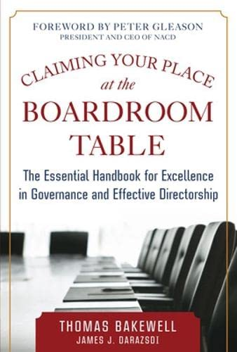 9780071833585: Claiming Your Place at the Boardroom Table: The Essential Handbook for Excellence in Governance and Effective Directorship